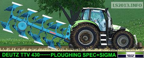 Deutz TTV430 v 2.0 Plowing Spec + Sigma Loader